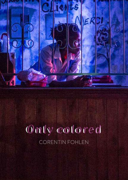 Livre photo Only colored de Corentin Fohlen