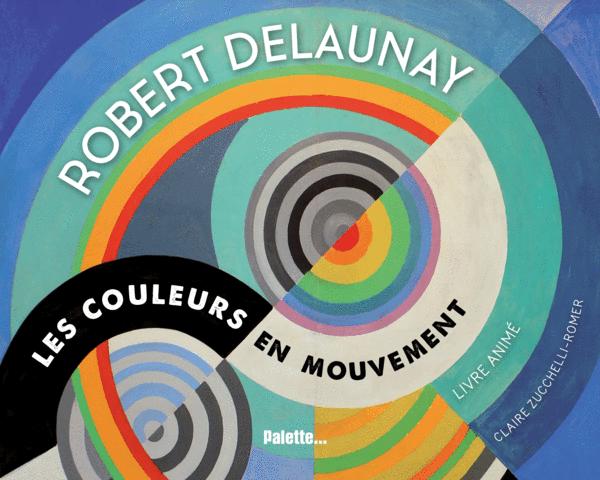 Delaunay-couleurs mouvement-art médiation jeunesse